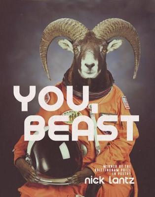 You, Beast by Nick Lantz