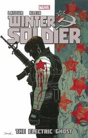 Winter Soldier - Volume 4: The Electric Ghost by Jason Latour