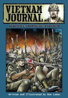 Vietnam Journal Book Three by Don Lomax