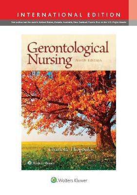 Gerontological Nursing by Charlotte Eliopoulos