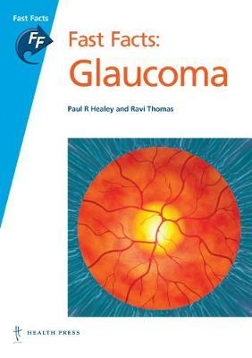 Fast Facts: Glaucoma by Paul R. Healey image