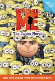 Despicable Me: The Junior Novel by Annie Auerbach