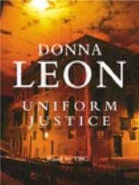 Uniform Justice (Guido Brunetti #12) by Donna Leon image