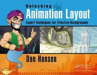 Unlocking Animation Layout by Dan Hansen