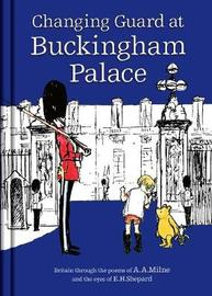 Winnie-the-Pooh: Changing Guard at Buckingham Palace by A.A. Milne image