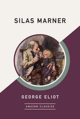 Silas Marner (AmazonClassics Edition) by George Eliot image