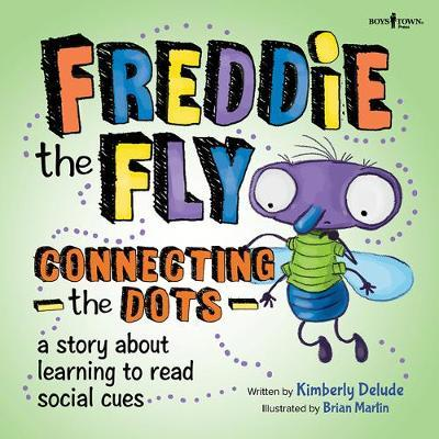 Freddie the Fly: Connect the Dots by Kimberly Delude