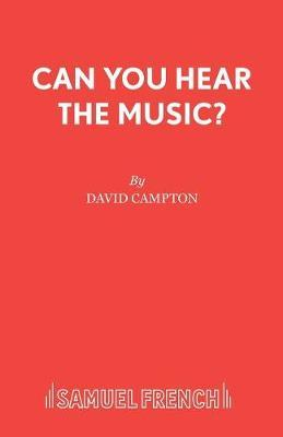 Can You Hear the Music? by David Campton image
