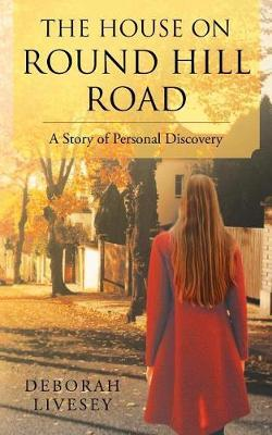 The House on Round Hill Road by Deborah Livesey
