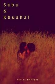 Saba & Khushal by Abu B. Rafique