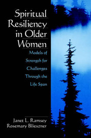 Spiritual Resiliency in Older Women by Janet L. Ramsey image