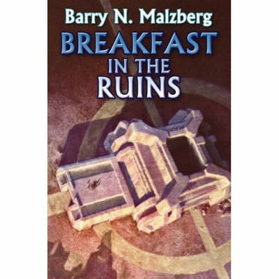 Breakfast in the Ruins by Barry Malzberg image