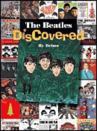 """""""Beatles"""" DisCovered: Beatles Tribute Albums, Cover Songs, Comedy and Novelty Records, Parody Albums and More! by Scott Belmer image"""