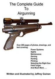 The Complete Guide to Airgunning by Jeffrey Guinan image