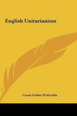 English Unitarianism English Unitarianism by Count Goblet D'Alviella image