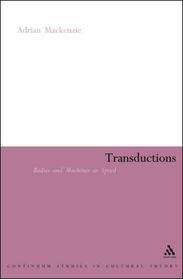Transductions by Adrian Mackenzie