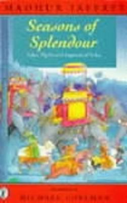 Seasons of Splendour by Madhur Jaffrey