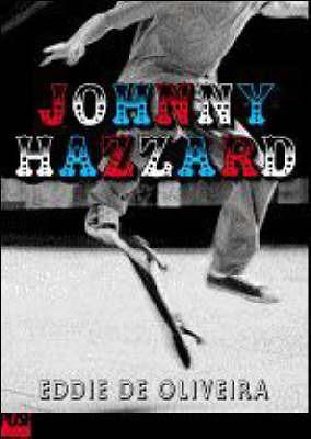 Johnny Hazzard by Eddie De Oliveira