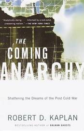 The Coming Anarchy by Robert D Kaplan image