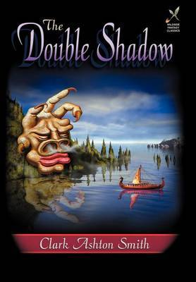 The Double Shadow by Clark Ashton Smith image