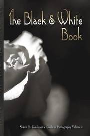 The Black & White Book by Shawn M. Tomlinson