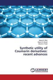 Synthetic Utility of Coumarin Derivatives by Bhoi Manoj N