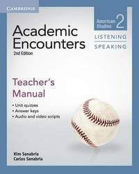 Academic Encounters Level 2 Teacher's Manual Listening and Speaking by Kim Sanabria