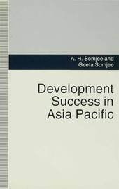 Development Success in Asia Pacific by A.H. Somjee image