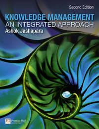 Knowledge Management by Ashok Jashapara