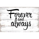 Wooden Plaque - Forever and Always