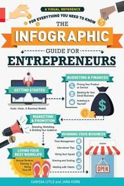 The Infographic Guide for Entrepreneurs by Carissa Lytle