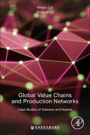 Global Value Chains and Production Networks by Fengru Cui