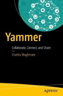 Yammer by Charles Waghmare