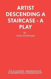 Artist Descending a Staircase by Tom Stoppard