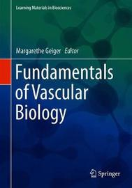 Fundamentals of Vascular Biology