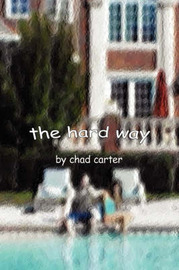 The Hard Way by Chad Carter image