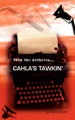 Cahla's Tawkin' by Carla Scheri image