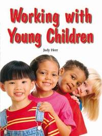 Working with Young Children by Judy Herr image