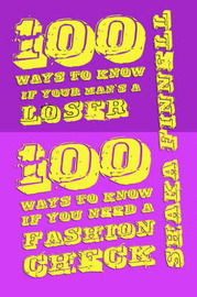 100 Ways to Know If Your Man's Loser/ 100 Ways to Know If You Need a Fashion Check by Shaka Finnell image