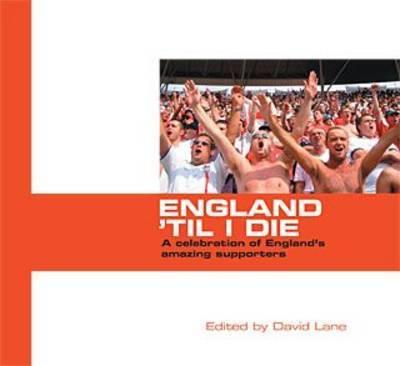 England 'til I Die image