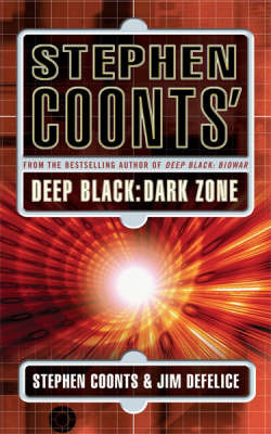 Stephen Coonts' Deep Black: Dark Zone by Stephen Coonts image