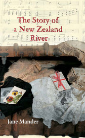 The Story of a New Zealand River by Jane Mander image