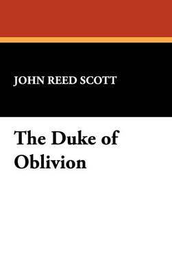 The Duke of Oblivion by John Reed Scott image