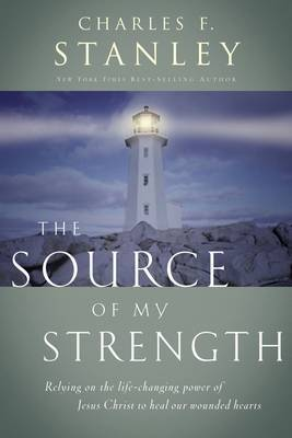 The Source of My Strength by Charles Stanley