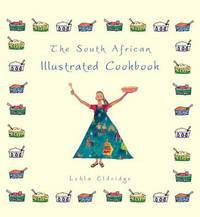 The South African Illustrated Cookbook by Lehla Eldridge image