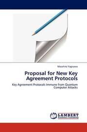 Proposal for New Key Agreement Protocols by Masahiro Yagisawa