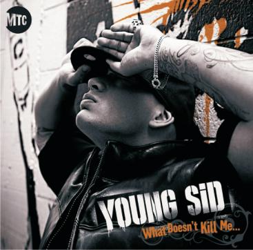 What Doesn't Kill Me by Young Sid image
