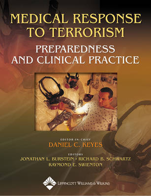 Medical Response to Terrorism: Preparedness and Clinical Practice image