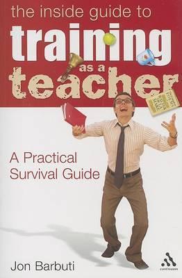 Inside Guide to Training as a Teacher by Jon Barbuti image