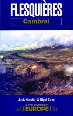 Flesquieres - Cambrai by Jack Horsfall